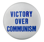 Victory Over Communism Cause Button Museum