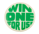 Win One For Us Cause Button Museum