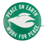 Work for Peace Cause Button Museum