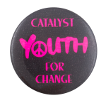 Youth for Change Cause Button Museum