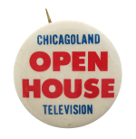 Chicagoland Television Open House Chicago Button Museum