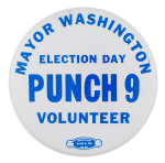 Election Day Punch 9 Volunteer Chicago Button Museum