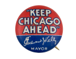 Keep Chicago Ahead Chicago Button Museum