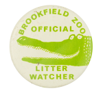 Brookfield Zoo Official Litter Watcher Club Button Museum