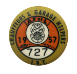 Chauffeurs and Garage Helpers 1957 Club Button Museum