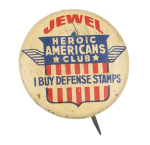 Jewel Heroic Americans Club Club Button Museum