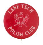 Lane Tech Polish Club Club Button Museum
