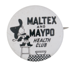 Maltex And Maypo Health Club Club Button Museum
