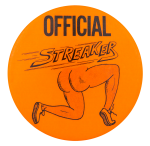 Official Streaker Orange Social Lubricators Button Museum