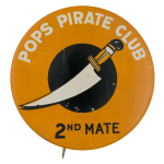 Pops Pirate Club Second Mate Club Button Museum