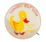 Tonsils Out Club Club Button Museum