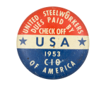 United Steelworkers Dues Paid Club Button Museum
