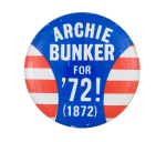 Archie Bunker for '72 Entertainment Button Museum