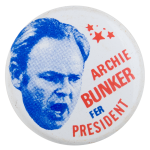 Archie Bunker for President Entertainment Button Museum
