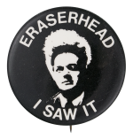 Eraserhead Entertainment Button Museum