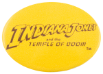 Indiana Jones and The Temple of Doom Entertainment Button Museum