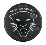 Panther Squad Entertainment Button Museum