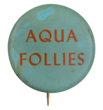 Aqua Follies Event Button Museum