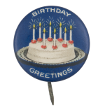Birthday Greetings Event Button Museum