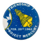 Friendship 7 Project Mercury Events Button Museum