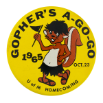 Gopher's A-Go-Go Events Button Museum