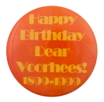 Happy Birthday Voorhees Events Button Museum