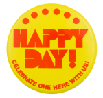 Happy Day Celebrate One Event Button Museum
