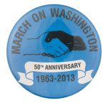 March On Washington Fiftieth Anniversary Events Button Museum