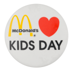 McDonalds Kids Day Event Button Museum