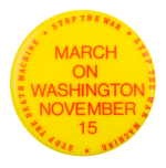 Moratorium March on Washington Event Button Museum