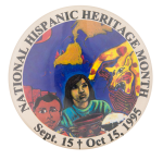 National Hispanic Heritage Month 1995 Events Button Museum