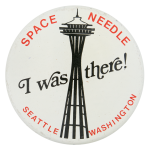 Space Needle I Was There Event Button Museum