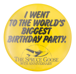 The Spruce Goose 36th Anniversary Events Button Museum