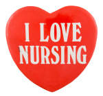 I Love Nursing  I Heart Button Museum