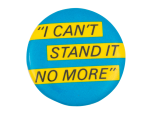 Peter Frampton I Can't Stand it No More Music Button Museum