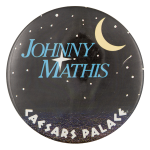 Johnny Mathis Caesars Palace Music Button Museum