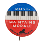 Music Maintains Morale Music Button Museum
