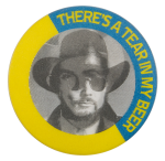 There's a Tear in my Beer Hank Williams Jr. in my Beer Music Button Museum