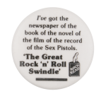 The Great Rock 'N' Roll Swindle Music Button Museum