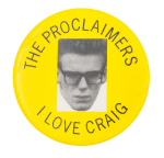 The Proclaimers I Love Craig Music Button Museum