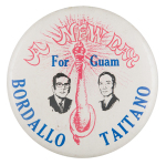 A New Day for Guam Political Button Museum
