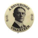 A Beveridge Volunteer Political Button Museum
