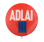 Adlai Red with Blue Political Button Museum