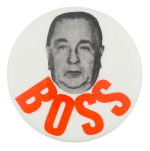 Boss Daley Political Button Museum