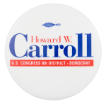 Carroll U.S. Congress Political Button Museum