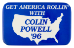 Colin Powell '96 Political Button Museum