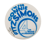 Connie Fitzsimons 4th Ward Political Button Museum