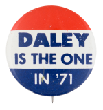 Daley is the one in '71 Political Button Museum