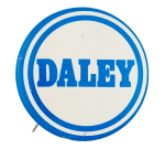 Daley LighBlue and White Political Button Museum