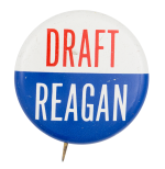 Draft Reagan Political Button Museum
